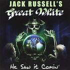 JACK RUSSELL'S GREAT WHITE CD - HE SAW IT COMIN' (2017) - NEW UNOPENED - ROCK