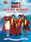 Disney High School Musical 3 Hats Off Wildcats A Graduation Guide from Your