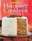 Southern Living Homestyle Cookbook Over 400 Mouthwatering Made with Love Reci