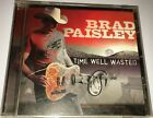 BRAD PAISLEYTIME WELL WASTED Country CD