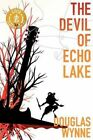 The Devil of Echo Lake by Douglas Wynne HORROR Thriller NEW SIGNED personalized