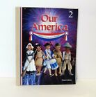 Our America Grade 2 History Geography Reader 3rd Edition A Beka Book