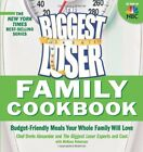 Biggest Loser Family Cookbook Budget Friendly Meals Your Whole Family Will L