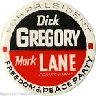 1968 Dick Gregory FREEDOM  PEACE PARTY Mark Lane Button 1392