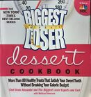 THE BIGGEST LOSER Dessert Cook Book Soft Cover 80+ Healty Treats Best Seller