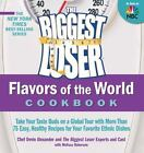 The Biggest Loser FLAVORS OF THE WORLD COOKBOOK Healthy Ethnic Recipes NEW
