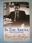 In The Arena by Caspar Weinberger SIGNED 1st 1st 2001 Watergate Richard Nixon