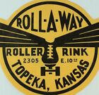 1930's-50's Roll-A-Way Rink Topeka, KS Roller Skating Luggage Label B2