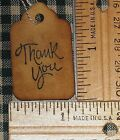 SPECIAL ~ 100 XSMALL THANK YOU PRIMITIVE COFFEE STAINED HANDMADE PRICE HANG TAGS