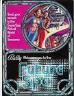 Future Spa Bally Pinball Flyer Mint / Brochure / Ad