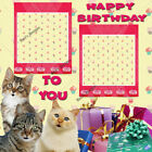 PREMADE ARTISTIC LAYOUT BIRTHDAY SCRAPBOOK PAGE WITH CATS AND PRESENTS