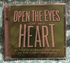 OPEN EYES OF MY HEART Ultimate Worship ~ Various Artists ~ 2 CD ~ NEW