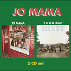 JO MAMA - Jo Mama / J Is For Jump - 2 CD - new