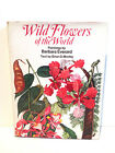 Wild Flowers of the World Paintings Barbara Everard Brian Morley USA Illustrated