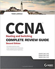 CCNA Routing and Switching Complete Review Guide: Exam 100-105, 200-105, 200-125