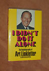 I Didnt Do It Alone H C Autobiography SIGNED by Art Linkletter