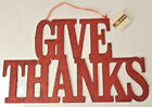Give Thanks Hanging Sign 11X17 Fall Thanksgiving w