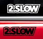 2. Slow Volkswagen Vw Jetta Golf Beetle Sticker Decals