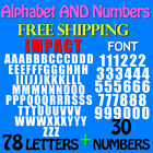 LETTERS and NUMBERS PACK IMPACT FONT 3 4 up to 5 sizes FREE SHIPPING STICKER