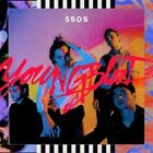 5 SECONDS OF SUMMER YOUNGBLOOD CD (2018) BRAND NEW - EXPLICIT