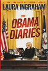 The Obama Diaries Laura Ingraham SIGNED
