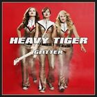 HEAVY TIGER-GLITTER (UK IMPORT) CD NEW