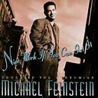 Nice Work If You Can Get It: Songs by the Gershwins by Michael Feinstein (CD, F…