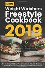 New Weight Watchers Freestyle Cookbook 2019 The Complete WW Smart Points Cookbo