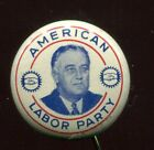 FDR Roosevelt Labor Party Pinback Button