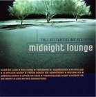Various Performers-Midnight Lounge - Chill Out Classics and M (UK IMPORT) CD NEW