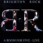 BRIGHTON ROCK - A ROOM FOR FIVE: LIVE - CD - NEW