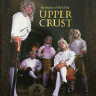 THE UPPER CRUST - Decline and Fall of the Upper Crust SEALED CD 1997