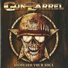 GUN BARREL-Bombard Your Soul (UK IMPORT) CD NEW