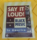 SAY IT LOUD: BLACK MUSIC IN AMERICA - 6 CD Box Set - Rare - Factory Sealed