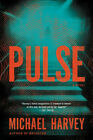 PULSE by Michael Harvey  Boston Crime Thriller  New Hardcover First Edition