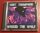 CHET THOMPSON Wicked the Wolf CD 1996 Japan ALCB-3112