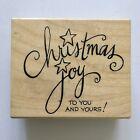 Christmas Joy to You and Yours Rubber Stamp Stampendous Card Gift Tag Wood Mtd