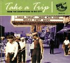 VARIOUS - Take A Trip: From The Countryside To The Big City - CD (mixed CD)