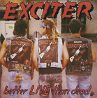 Exciter-Better Live Than Dead (UK IMPORT) CD NEW
