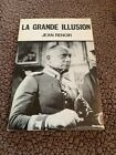 LA GRANDE ILLUSION FIRST BRITISH PAPERBACK EDITION BY JEAN RENOIR