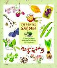 Painted Garden A Year In Words And Watercolors
