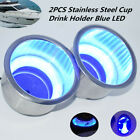 2PCS 3 1 4Stainless Steel Cup Drink Holder w Blue LED For Marine Boat Truck RV
