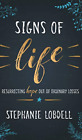 Lobdell Stephanie Signs Of Life HBOOK NEUF