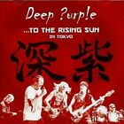 Deep Purple-To The Rising Sun (Tokyo) (UK IMPORT) CD NEW