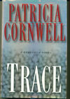 PATRICIA CORNWELL Trace VG VG HB SIGNED