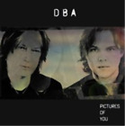 Downes Braide Association (...-Pictures of You (UK IMPORT) CD NEW
