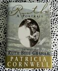 Ruth a Portrait by Patricia Cornwell SIGNED by Cornwell Billy