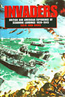 Invaders by Colin John Bruce Hardcover Book Naval Institute Press