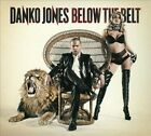 Below the Belt [Digipak] by Danko Jones (Band) (CD, Jun-2010, Bad Taste...