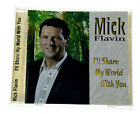MICK FLAVIN I'LL SHARE MY WORLD WITH YOU Rare CD Album - Complete, VG Condition